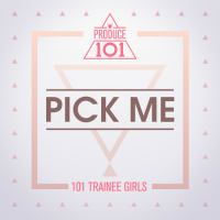 PRODUCE 101 - PICK ME.mp3