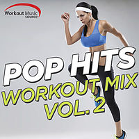 Workout Music Source  Pop Hits Workout Mix Vol. 2 (130 BPM).mp3
