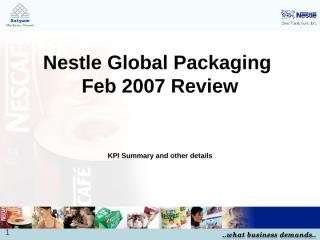 Nestle Global Packaging Service Line KPI Feb20072.ppt