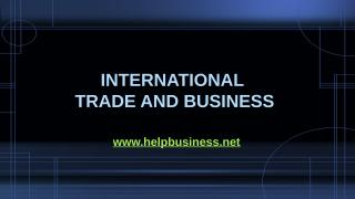 International Trade And Business.pptx