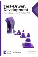 test-driven-development-teste-e-design-no-mundo-real-com-php.pdf
