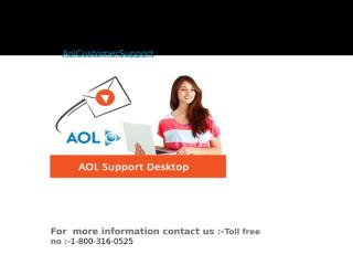 AOL Customer Support toll free number 1-800-316-0525.pptx