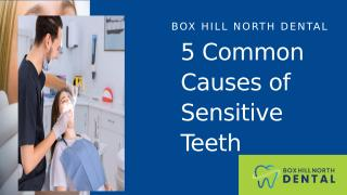 5 Common Causes of Sensitive Teeth.pptx