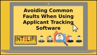 Avoiding Common Faults When Using Applicant Tracking Software.pptx