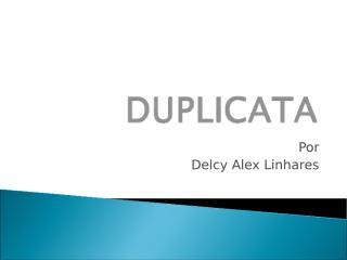 Duplicatas atual.ppt