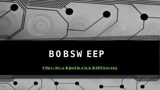 Bobsweep.pptx