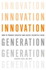 Innovation Generation How to Produce Creative and Useful Scientific Ideas.pdf