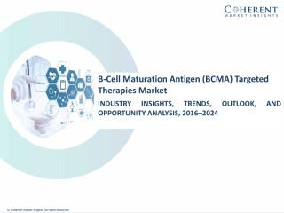 B-Cell Maturation Antigen (BCMA) Targeted Therapies DOC.pdf