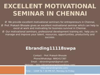 4.Excellent Motivational Seminar in Chennai.pptx