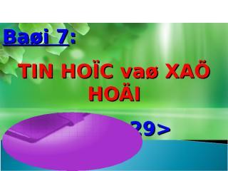 Bai_Tin_hoc_va_xa_hoi.ppt