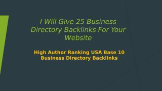 I Will Give 25 Business Directory Backlinks For.pptx