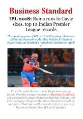 IPL 2018 - Raina runs to Gayle sixes, top 10 Indian Premier Leaguerecords.pdf