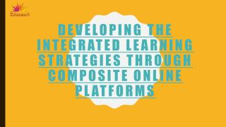 Developing the integrated learning strategies through composite online.pdf