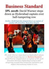 IPL 2018 - David Warner steps down as Hyderabad captain over ball-tamperingrow.pdf