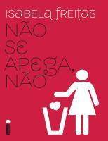 Nao se Apega, Nao - Isabela Freitas.pdf