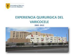 EXPERIENCIA QUIRURGICA DEL VARICOCELE.pdf